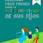 Decálogo para padres sobre la actividad física de niños y adolescentes
