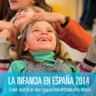 informe La infancia en España 2014