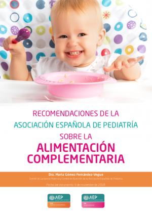 Recomendaciones de la Asociación Española de Pediatría sobre la alimentación complementaria.