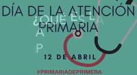 ATENCIÓN PRIMARIA, DE PRIMERA - 12 de abril, Día AP 2018